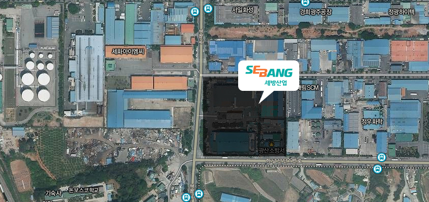 SEBANG INDUSTRIAL Directions : 236, Sonjae-ro, Gwangsan-gu, Gwangju, Korea (Address for Navigation)